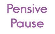 pensivepause